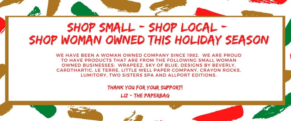 Shop Small - Shop Local - shop woman owned this holiday season
